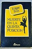 Muerte en la Quinta Posición - Death in the Fifth Position (Spanish Edition) (8435040003) by Box, Edgar
