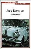 Image of Sulla strada (Oscar classici moderni)