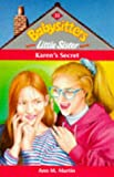 Karen's Secret (Babysitters Little Sister) (0590197894) by Ann M. Martin