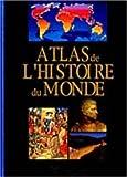 echange, troc Collectif - Atlas de l'histoire du monde