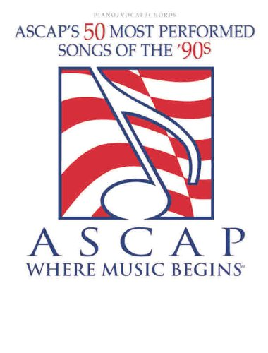 ASCAP's 50 Most Performed Songs of the '90s: Piano/Vocal/Chords (Please Make Me Cry compare prices)