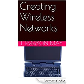Creating Wireless Networks