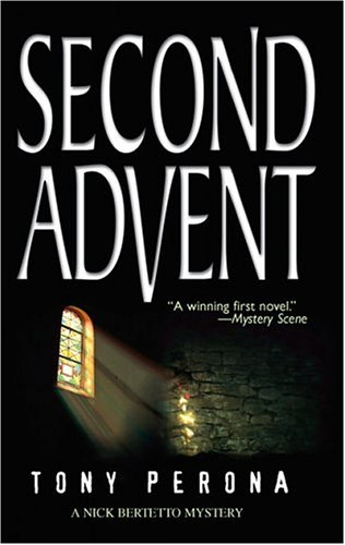 Second Advent (WWL Mystery), TONY PERONA