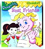 Best Friends (Chunky!) (Dragon Tales)