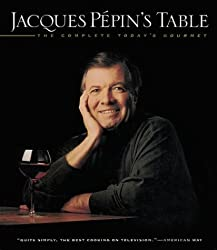 Jacques Pépin's Table: The Complete