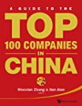 GUIDE TO THE TOP 100 COMPANIES IN CHI...
