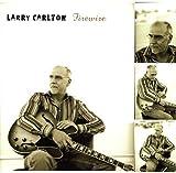 echange, troc Larry Carlton - Firewire
