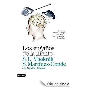 """Machnik y Martínez-Conde: """"Los engaños de la mente. Cómo los trucos de magia desvelan el funcionamiento del cerebro"""""""