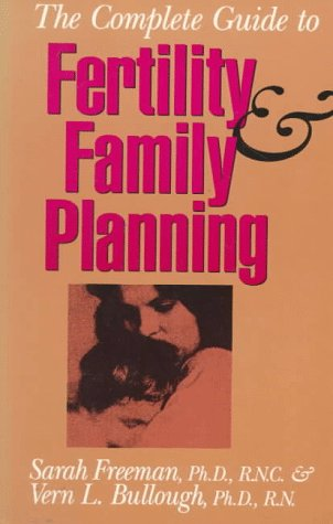 Complete Guide to Fertility and Family Planning