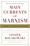Main Currents of Marxism: The Founders - The Golden Age - The Breakdown (0393329437) by Kolakowski, Leszek