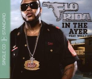 Flo Rida Feat. Will.i.am - In the Ayer (2track) - Zortam Music