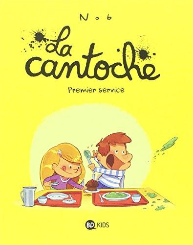 La cantoche (1) : Premier service