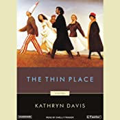 The Thin Place | [Kathryn Davis]