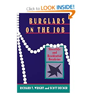 Burglars On The Job: Streetlife and Residential Break-ins