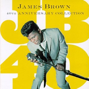 James Brown - 40th Anniversary Collection [D - Zortam Music