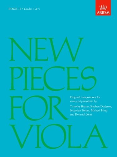 New Pieces for Viola, Book II: (Grades 4-5): Grades 4-5 Bk. 2