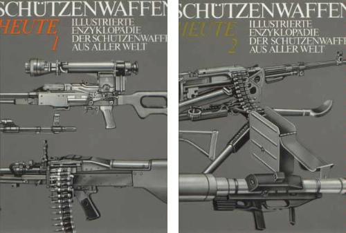 Illustrierte Enzyklopadie der Schutzenwaffen aus aller Welt: Schutzenwaffen heute