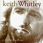 Keith Whitley Tribute Album