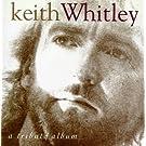 Keith Whitley: Tribute Album