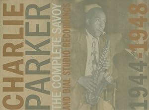 Complete Savoy & Dial Studio Recordings 1944-1948