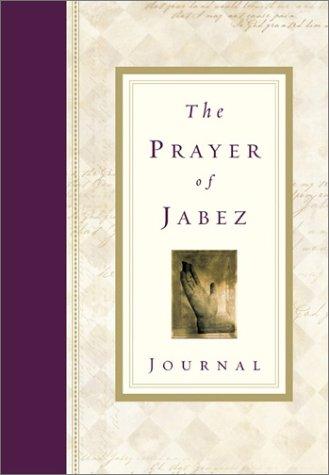The Prayer of Jabez Journal, BRUCE WILKINSON