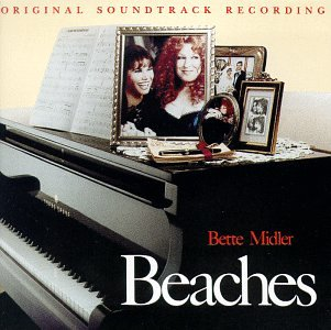 Bette Midler - Beaches: Original Soundtrack Recording - Zortam Music