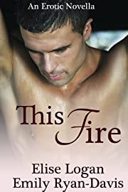 This Fire (Contemporary Erotic Romance)