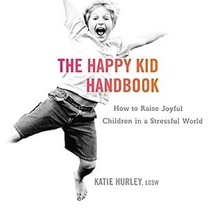 The Happy Kid Handbook Audiobook
