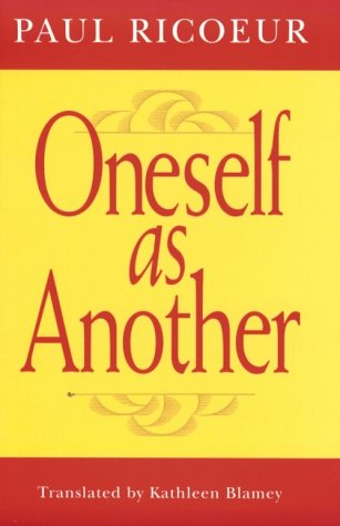 Oneself As Another, PAUL RICOEUR, KATHLEEN BLAMEY