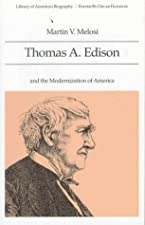 Thomas Edison by Martin V Melosi