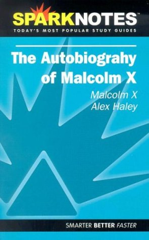 spark-notes-autobiography-malcolm-x-sparknotes-literature-guides