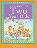 A Treasury for Two Year Olds (A Collection of Stories and Nursery Rhymes)