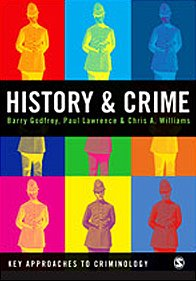 History and Crime (Key Approaches to Criminology)