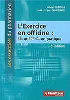 L'exercice en officine : SEL et SPF-PL en pratique