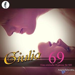 69: Eine erotische Hypnose für SIE Hörbuch