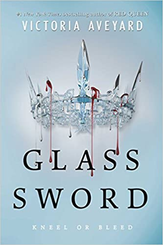 Glass Sword (Red Queen, #2) - Victoria Aveyard