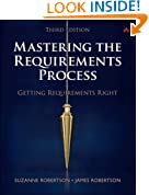 Mastering the Requirements Process: Getting Requirements Right (3rd Edition)