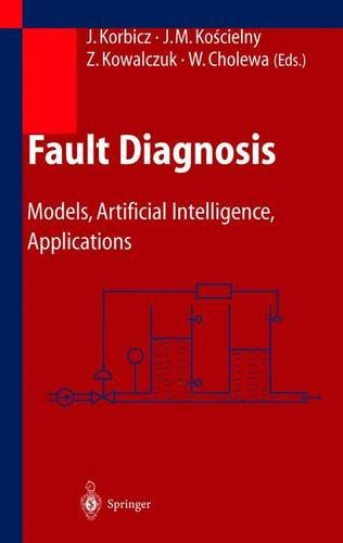 Fault Diagnosis: Models, Artificial Intelligence, Applications