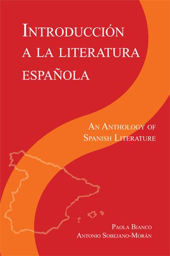 Introduccion a la literatura Espanola: An Anthology of...