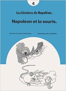 Napoleon et la Souris (Les histoires de Napoleon) Paperback – April