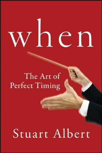 When: The Art of Perfect Timing