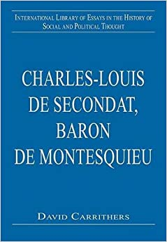 baron de montesquieu essay De secondant, baron de montesquieu persian letters the three writers come to a common conclusion that wealth possession created different social classes of people in the eighteenth.