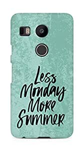 AMEZ less monday more summer Back Cover For LG Nexus 5x