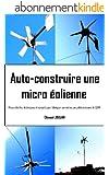 Auto-construire une micro éolienne