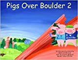 img - for Pigs Over Boulder 2 book / textbook / text book