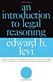 An Introduction to Legal Reasoning (Phoenix Books in Law)