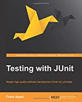 Testing with Junit Front Cover