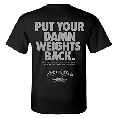Ironville Put Your Damn Weights Back Bodybuilding T-Shirt