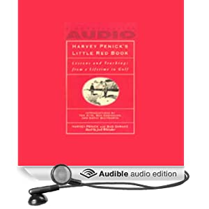 Harvey Penick's Little Red Book: Lessons and Teachings from a Lifetime of Golf