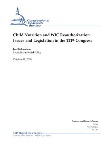 Child Nutrition and WIC Reauthorization: Issues and Legislation in the 111th Congress